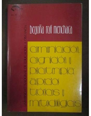 COMUNICACIÓN, COGNICIÓN Y PSICOTERAPIA: Aspectos teóricos y...