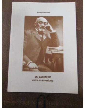 ZAMENHOF (1859 – 1917) Autor de Esperanto