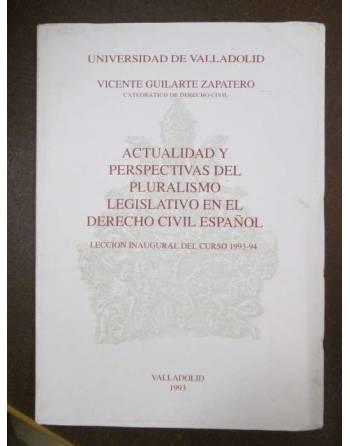 ACTUALIDAD Y PERSPECTIVAS DEL PLURALISMO LEGISLATIVO EN EL DERECHO...