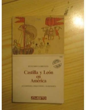 CASTILLA Y LEÓN EN AMÉRICA. DESCUBRIDORES, CONQUISTADORES,...