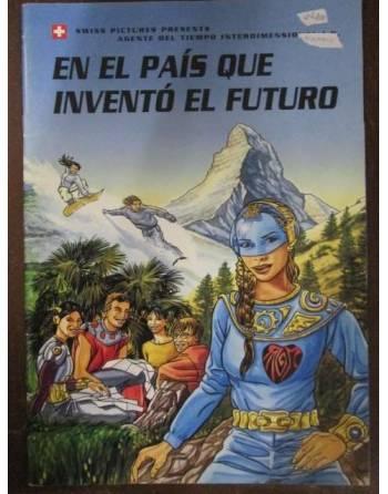 EN EL PAÍS QUE INVENTÓ EL FUTURO