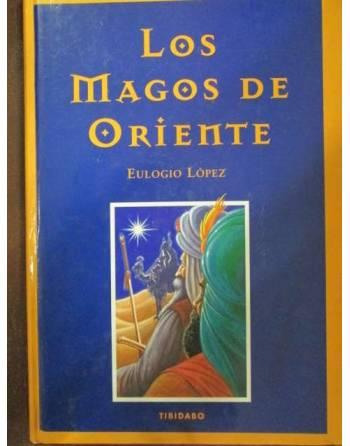 LOS MAGOS DE ORIENTE