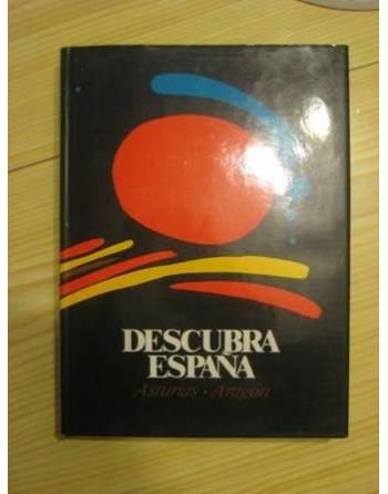 DESCUBRA ESPAÑA PASO A PASO: ASTURIAS – ARAGÓN