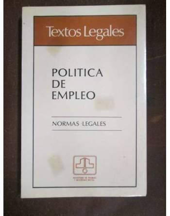 TEXTOS LEGALES. Política de empleo