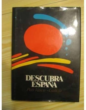 DESCUBRA ESPAÑA PASO A PASO: PAÍS VASCO – GALICIA.