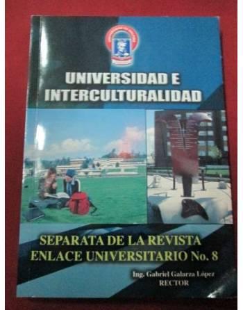 UNIVERSIDAD DE INTERCULTURALIDAD. Separata de la revista, enlace...
