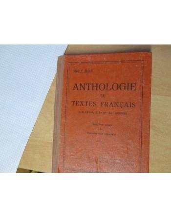 ANTHOLOGIE DE TEXTES FRANÇAIS (DES XVIII, XIX, ET XX SIECLES)
