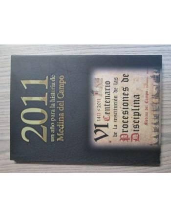 2011, UN AÑO PARA LA HISTORIA DE MEDINA DEL CAMPO.