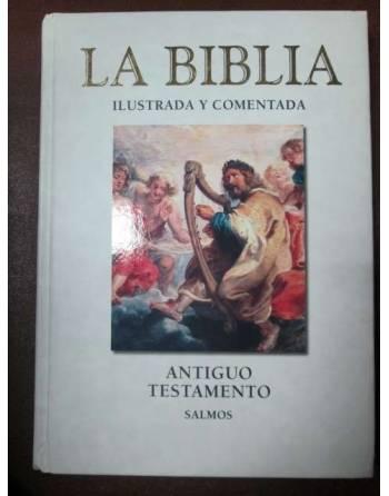 LA BIBLIA ILUSTRADA Y COMENTADA. Antiguo Testamento – Salmos