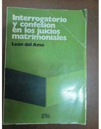INTERROGATORIO Y CONFESIÓN EN LOS JUICIOS MATRIMONIALES