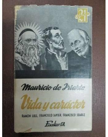MAURICIO DE IRIARTE. VIDA Y CARÁCTER