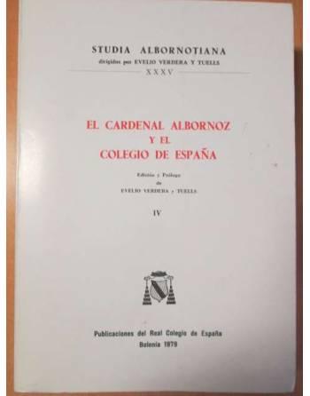 EL CARDENAL ALBORNOZ Y EL COLEGIO DE ESPAÑA. Volumen IV.