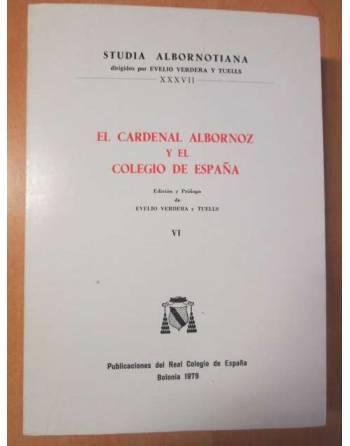 EL CARDENAL ALBORNOZ Y EL COLEGIO DE ESPAÑA. Volumen VI.