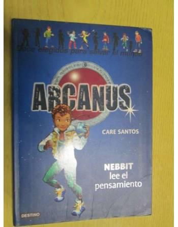 ARCANUS. Nebbit lee el pensamiento.