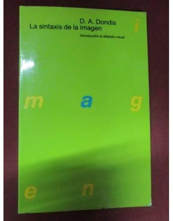LA SINTÁXIS DE LA IMAGEN: Introducción al alfabeto visual
