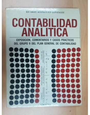 CONTABILIDAD ANALITICA / EXPOSICION, COMENTARIOS Y CASOS PRACTICOS...