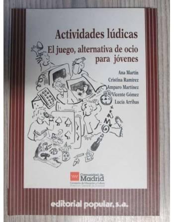 ACTIVIDADES LÚDICAS. EL JUEGO, ALTERNATIVA DE OCIO PARA JÓVENES