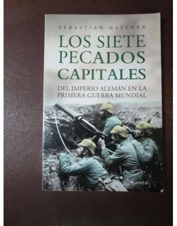 LOS SIETE PECADOS CAPITALES. El imperio Alemán en la primera guerra...
