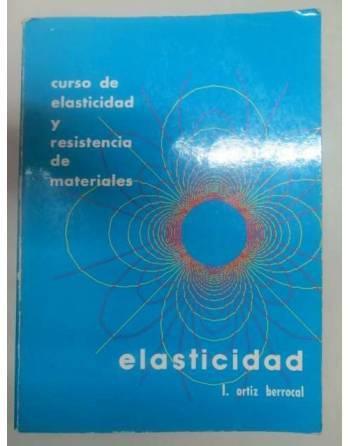 CURSO DE ELASTICIDAD Y RESISTENCIA DE MATERIALES