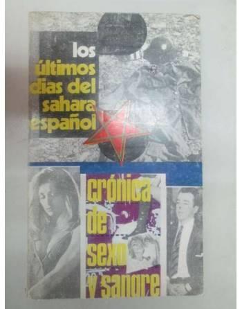 LOS ÚLTIMOS DÍAS DEL SAHARA ESPAÑOL – CRONICA DE SEXO Y SANGRE