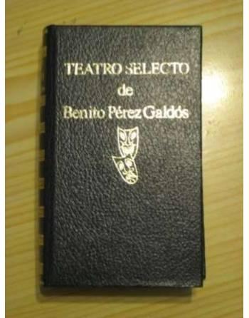 TEATRO SELECTO DE BENITO PÉREZ GALDÓS