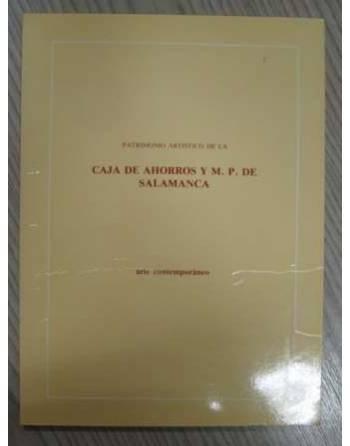 PATRIMONIO ARTISTICO DE LA CAJA DE AHORROS Y M.P. DE SALAMANCA –...