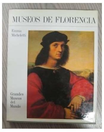 GRANDES MUSEOS DEL MUNDO - MUSEOS DE FLORENCIA