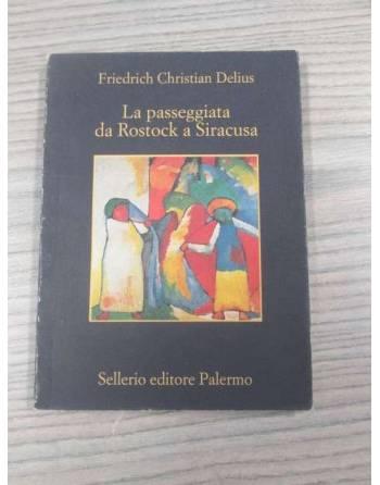 LA PASSEGGIATA DA ROSTOCK A SIRACUSA