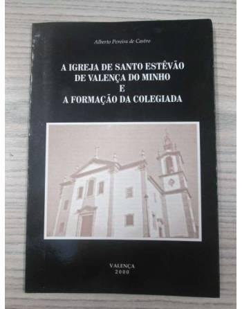 A IGREJA DE SANTO ESTÊVAO DE VALENÇA DO MINHO E A FORMAÇAO DA...