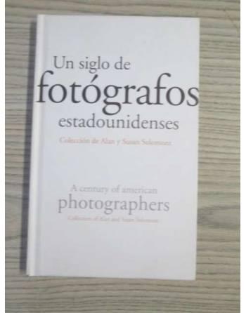 UN SIGLO DE FOTÓGRAFOS ESTADOUNIDENSES