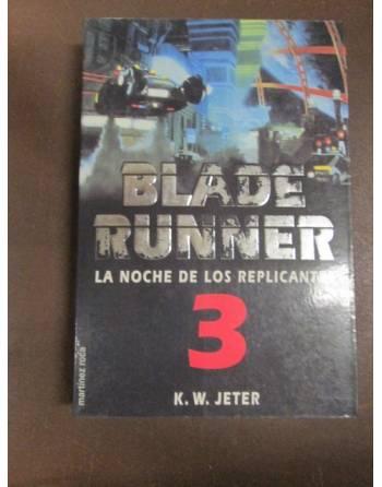 BLADE RUNNER 3. La noche de...
