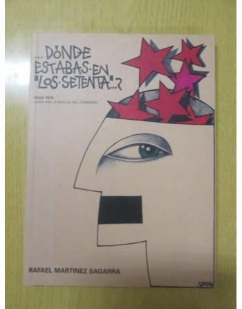 """...DÓNDE ESTABAS EN """"LOS SETENTA""""...? FASA 1974 como fue la huelga..."""