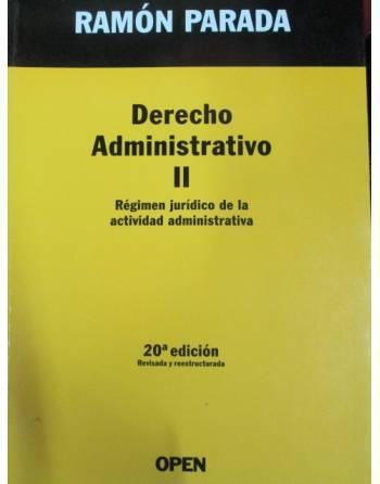 DERECHO ADMINISTRATIVO II. RÉGIMEN JURÍDICO DE LA ACTIVIDAD...