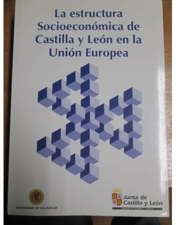 LA ESTRUCTURA SOCIOECONÓMICA DE CASTILLA Y LEÓN EN LA UNION EUROPEA