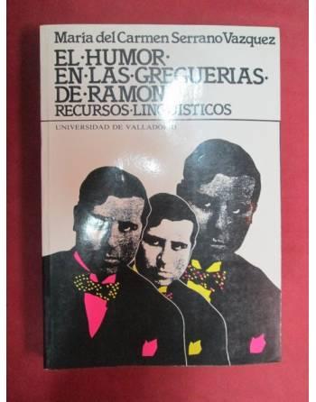 EL HUMOR EN LAS GREGUERIAS DE RAMON, RECURSOS LINGÜISTICOS