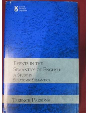 EVENTS IN THE SEMANTICS OF ENGLISH: A STUDY IN SUBATOMIC SENATICS