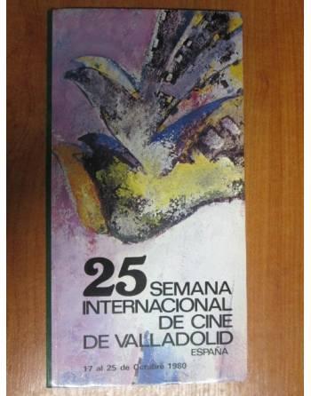 25 SEMANA INTERNACIONAL DEL CINE DE VALLADOLID (PROGRAMA)