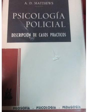 PSICOLOGÍA POLICIAL. DESCRIPCIÓN DE CASOS PRACTICOS.