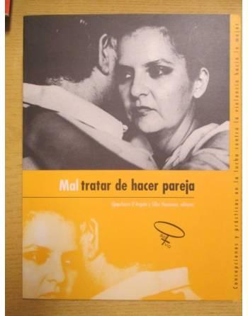 MAL TRATAR DE HACER PAREJA. Concepciones y prácticas en la lucha...