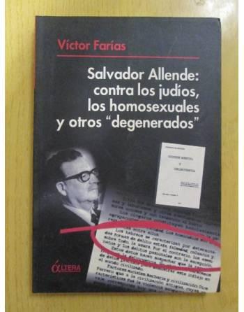 SALVADOR ALLENDE: CONTRA LOS JUDÍOS, LOS HOMOSEXUALES Y OTROS...