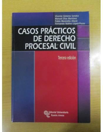 CASOS PRÁCTICOS DE DERECHO PROCESAL CIVIL.