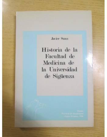 HISTORIA DE LA FACULTAD DE MEDICINA DE LA UNIVERSIDAD DE SIGÜENZA