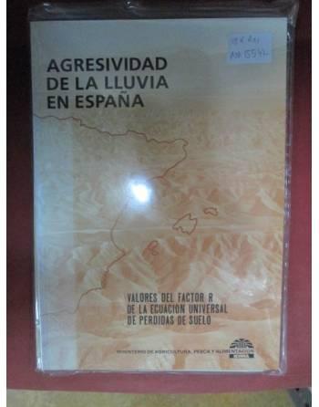 AGRESIVIDAD DE LA LLUVIA EN ESPAÑA (Valores del factor R de la...