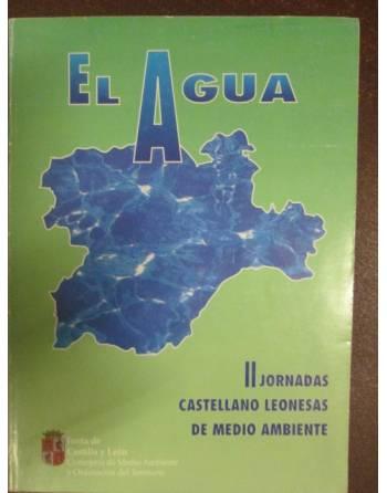 EL AGUA. II Jornadas castellano leonesas de medio ambiente