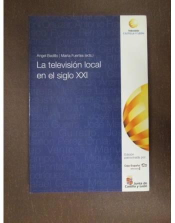 LA TELEVISIÓN LOCAL EN EL SIGLO XXI