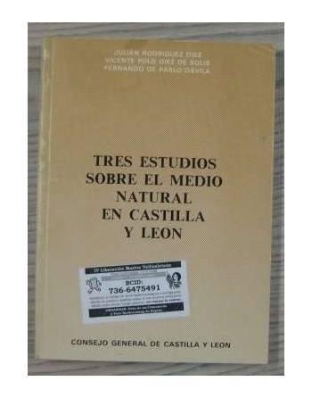 TRES ESTUDIOS SOBRE EL MEDIO NATURAL EN CASTILLA Y LEÓN