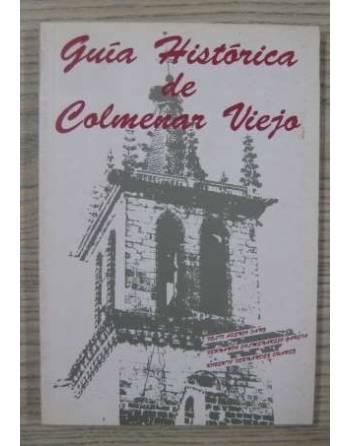 GUÍA HISTÓRICA DE COLMENAR VIEJO