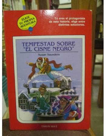 TEMPESTAD SOBRE EL CISNE NEGRO