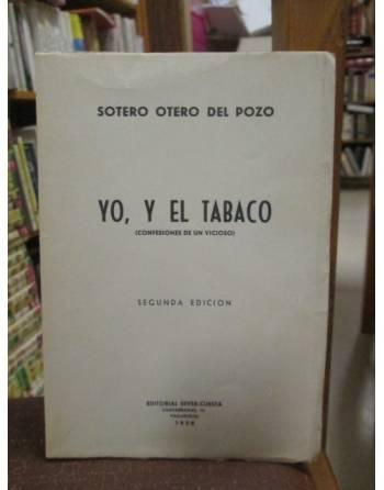 YO, Y EL TABACO (Confesiones de un vicioso)