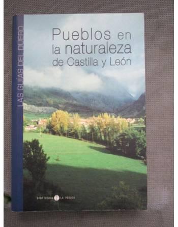 PUEBLOS EN LA NATURALEZA DE CASTILLA Y LEÓN